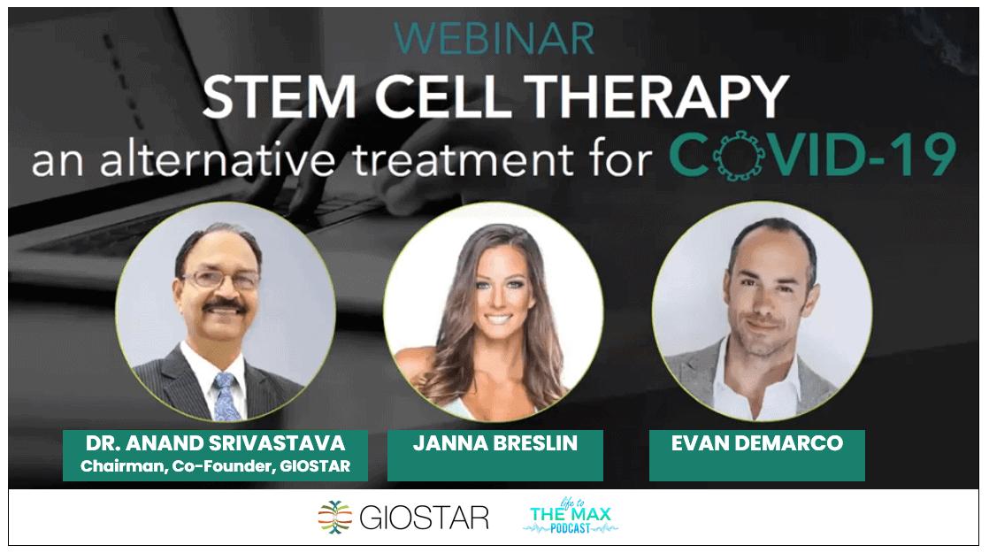 GIOSTAR Webinar | Dr. Anand Srivastava | Stem Cells, COVID-19